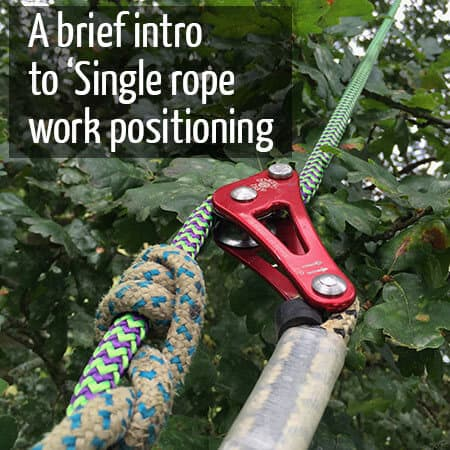 Brief intro to single rope work positioning