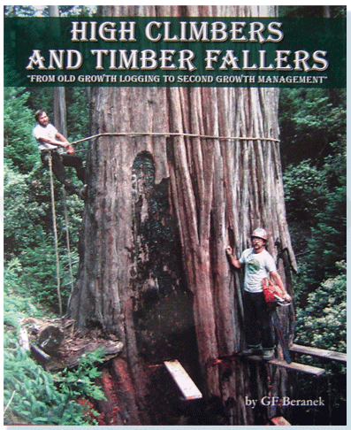 High Climbers and Timber Fallers
