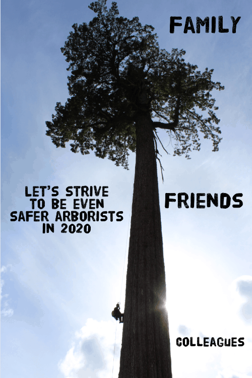End of year arborist message ClimbingArborist.com